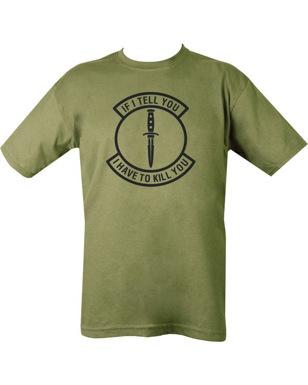 If I Tell You T Shirt Olive